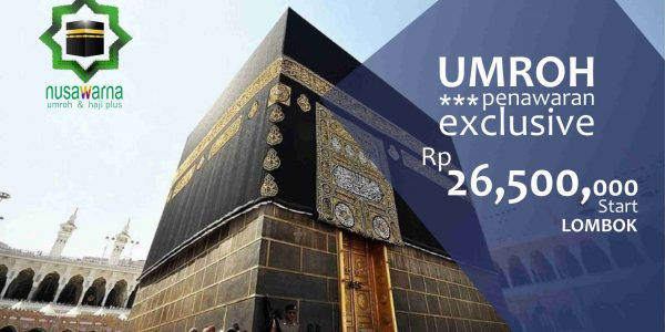 Penawaran Exlusive Travel Umroh Lombok